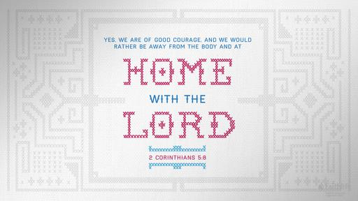 2 Corinthians 5:6-17